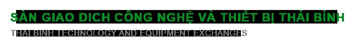 TBTEX.VN - Tìm mua, chào bán máy móc, thiết bị, dây chuyền công nghệ